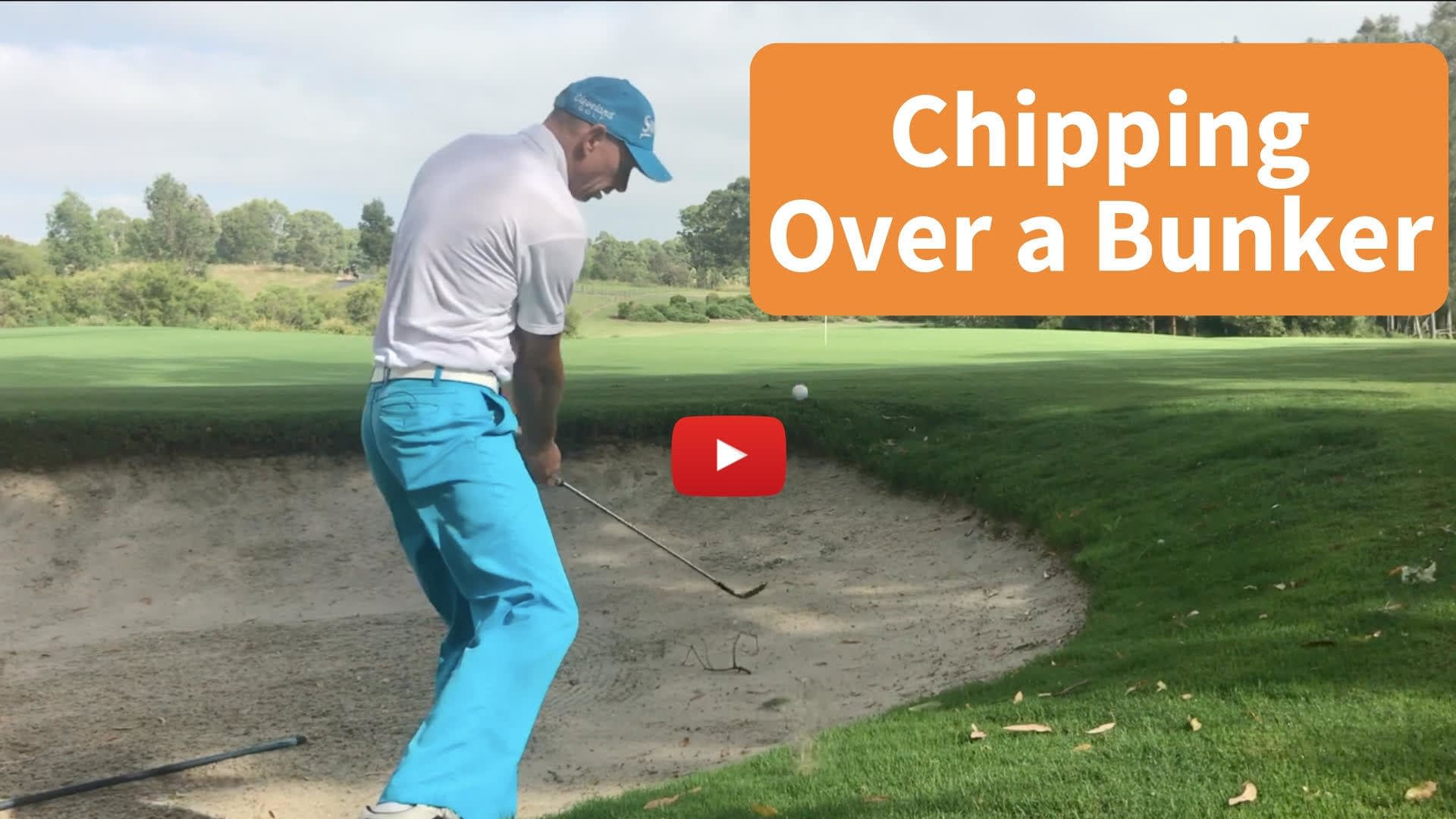 Downhill Chip over a bunker.